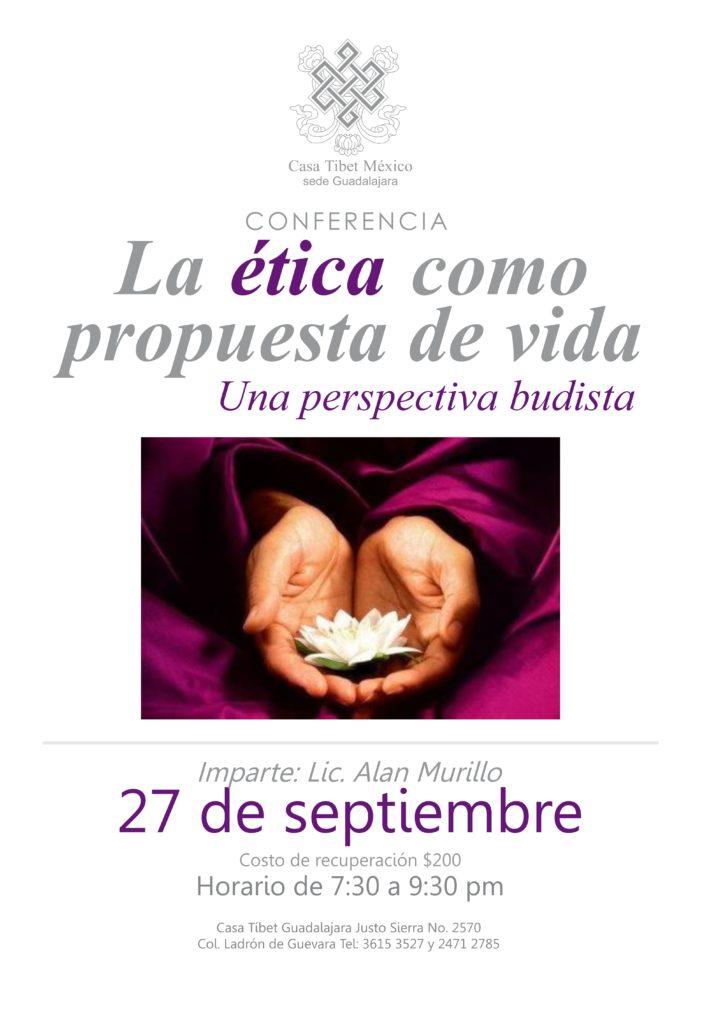La ética como una propuesta de vida: Una perspectiva budista. 27 de septiembre de 2019